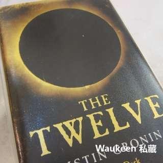 末日之旅 2 十二魔英國限量精裝版 The Twelve 加斯汀柯羅寧 Justin Cronin THE PASSAGE 作者 吸血鬼