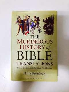 🚚 The Murderous History of Bible Translations : Power, Conflict, and the Quest for Meaning