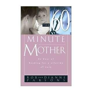 🚚 The Sixty Minute Mother: An Hour of Reading for a Lifetime of Love by Dianne Parsons #MakeSpaceForLove