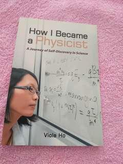 BOOK - HOW I BECAME A PHYSICIST:  A JOURNEY OF SELF-DISCOVERY IN SCIENCE