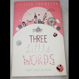 Three little words they mean so much by Jessica Thompson