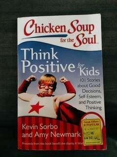 (Children Book) Chicken Soup for the Soul: Think Positive for Kids