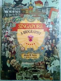 Singapore, a biography