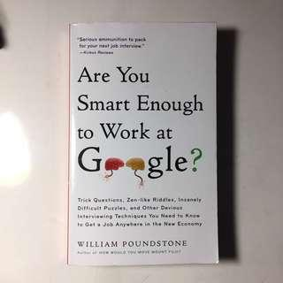 Are you smart enough to work at google by William Poundstone