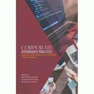 Corporate Governance Practices: Reporting Quality and Business Sustainability of Firms in Malaysia