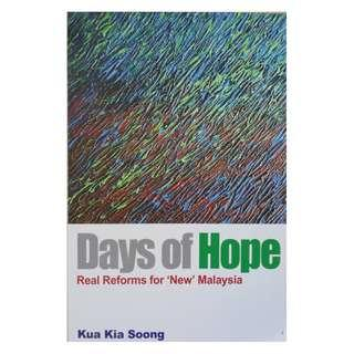Days Of Hope: Real Reform for 'New' Malaysia