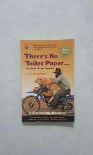 🚚 There's  No Toliet Paper on the Road Less Travelled: The Best of Travel Humour and Misadventure