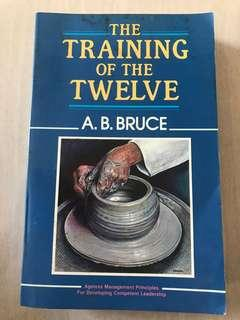 🚚 The Training of the Twelve - A B Bruce