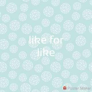 Like for Like l4l