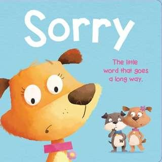 Brand New Sorry Board book - The little word that goes a long way by Autumn Publishing/ IGLOO Books. Start young in teaching manners and values!