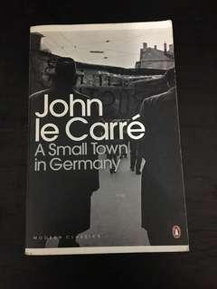 John Le Carre A Small Town in Germany