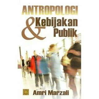 ANTROPOLOGI & KEBIJAKAN PUBLIK  ORIGINAL  PRENADA