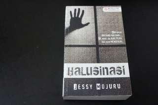 Halusinasi by Jessy Mojuru