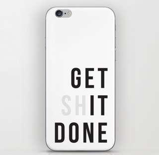 Get It Done iPhone Skin