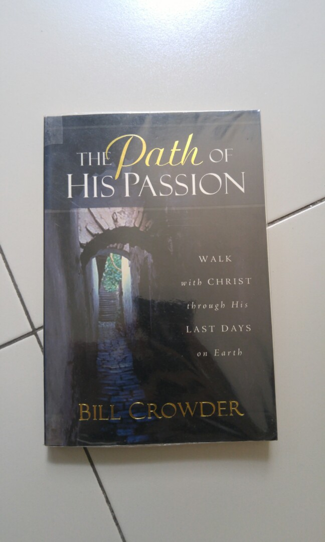 The Path of His Passion