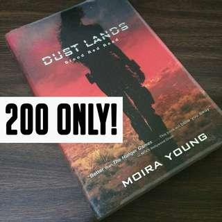 DUST LANDS: BLOOD RED ROAD by Moira Young
