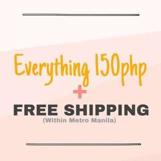 "Everything 150php + Free shipping (to all listings tag with ""#FreeSF150"""