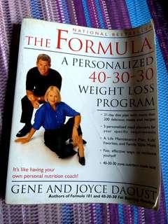 The Formula (A Personalized 40-30-30 Weight Loss Program)
