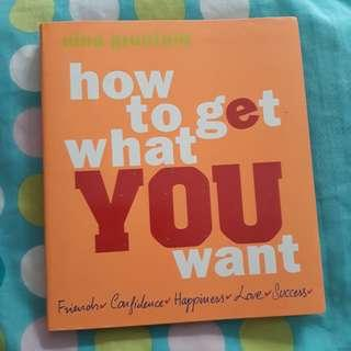 How to get what you want (Self Help Book)