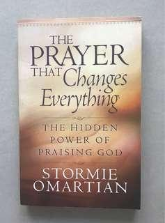 The Prayer that Changes Everything - Stormie Omartian