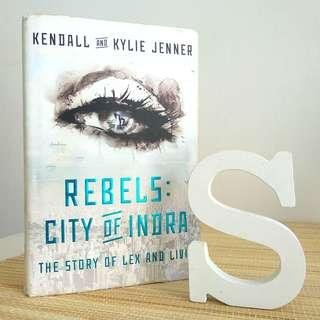 Rebels: City of Indra by Kendall and Kylie Jenner