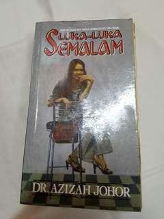 Luka-luka Semalam by Dr. Azizah Johor