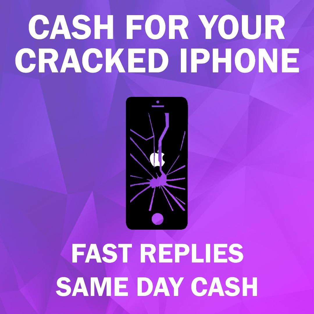 CASH for YOUR iPhone With Cracked & Damaged Screens