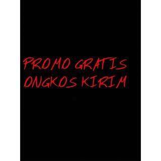 PROMO GRATIS ONGKIR!!!