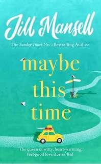Maybe This Time by Jill Mansel