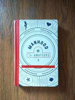 """Manhood for Ammateurs"" by Michael Chabon"