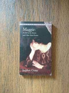 """Maggie: A Girl of the Streets"" by Stephen Crane"