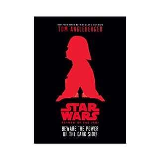 Star Wars - Beware the Power of the Dark Side - hardcover