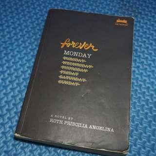 FOREVER MONDAY a novel by Ruth Priscillia Angelina