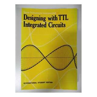 Designing with TTL Integrated Circuits
