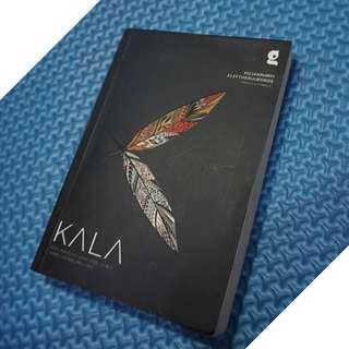 """KALA """"KITA ADALAH SEPASANG LUKA YANG SALING MELUPA"""", penulis: hujanmimpi & eleftheriawords"""