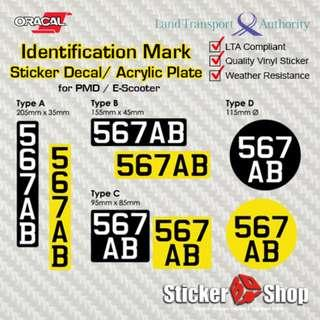 Sticker Decal & Acrylic Number Plate/ Identification Mark for PMD/ E-Scooter (LTA Compliant)