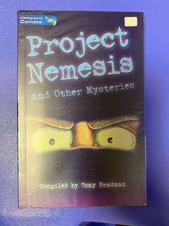Project Nemesis and Other Mysteries