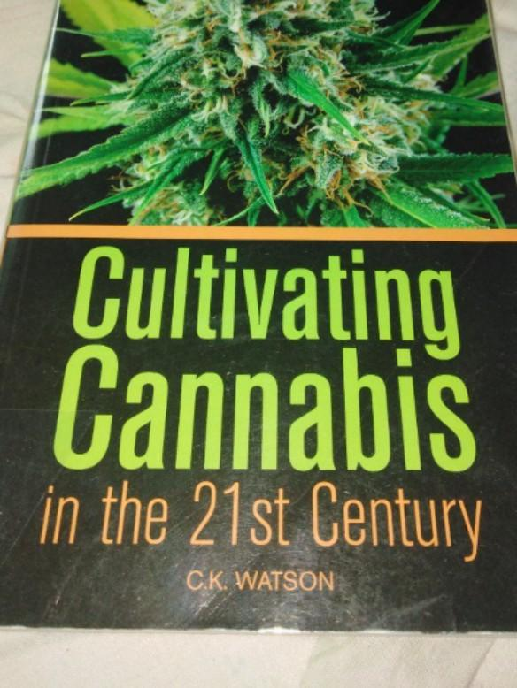 [Medical Agriculture] CULTIVATING CNNBS IN THE 21ST CENTURY by C. K. Watson