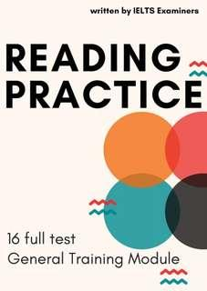 Reading Practice 16 full tests General Training