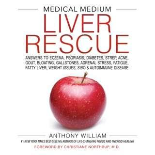 🚚 Medical Medium Liver Rescue: Answers to Eczema, Psoriasis, Diabetes, Strep, Acne, Gout, Bloating, Gallstones, Adrenal Stress, Fatigue, Fatty Liver, Weight Issues, SIBO & Autoimmune Disease (Author: Anthony William, ISBN: 9781401954406)