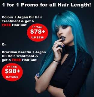 1 FOR 1 PROMO! Colour + Hair Treatment + Cut $78 / Brazilian Keratin + Hair Treatment + Cut $98