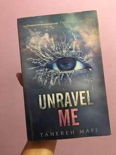 UNRAVEL ME / TAHEREH MAFI