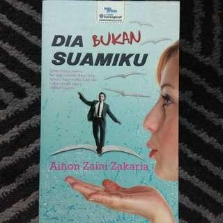 [Novel Melayu] DIA BUKAN SUAMIKU - Ainon Zaini Zakaria