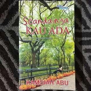 [Novel Melayu] SEANDAINYA KAU ADA - Kamsiah Abu