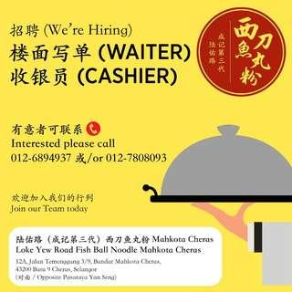 Waiters and Cashiers wanted