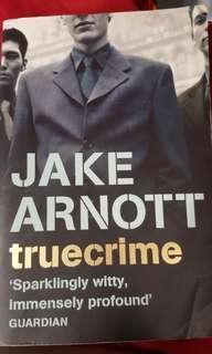 Jake Arnott's True Crime
