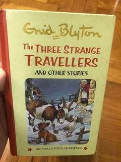 Enid Blyton the three strange Travellers