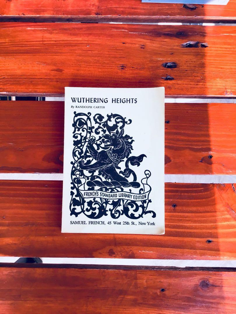 Wuthering Heights A Drama in 3 Acts by Randolph Carter