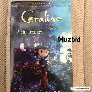 Coraline- an adventure too weird for words, by Neil Gaiman