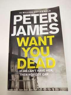 🚚 Want You Dead by Peter James